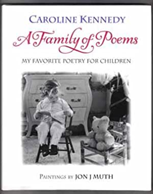 A Family Of Poems; My Favorite Poetry For Children - 1st Edition/1st Printing