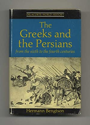 The Greeks and the Persians - 1st: Bengtson, Hermann