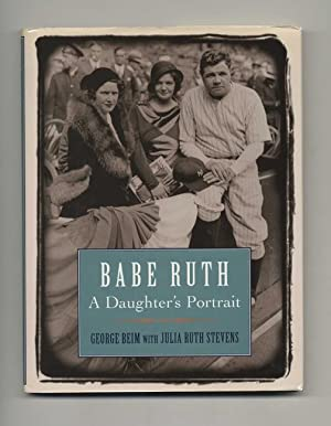 Babe Ruth: a Daughter's Portrait - 1st Edition/1st Printing