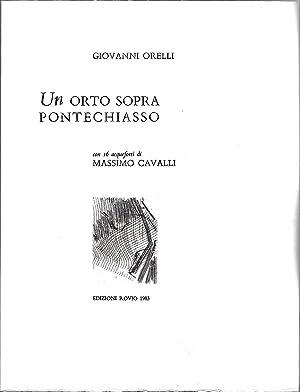 Un ORTO SOPRA PONTECHIASSO con 16 acqueforti: Orelli, Giovanni -