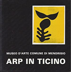 ARP in Ticino - Museo d'Arte Comune: Reiner, Dr. M.