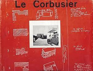Le Corbusier & Pierre Jeanneret : Oeuvres: Le Corbusier -