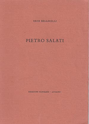 PIETRO SALATI - signed by E. Bellinelli