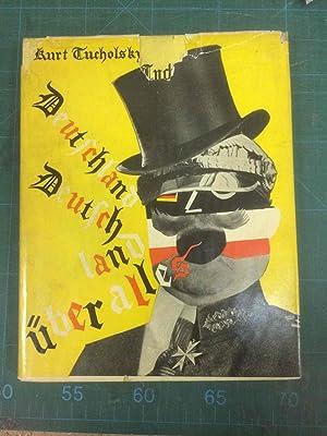 DEUTSCHLAND, DEUTSCHLAND UEBER ALLES Ein Bilderbuch von: Tucholsky, Kurt -