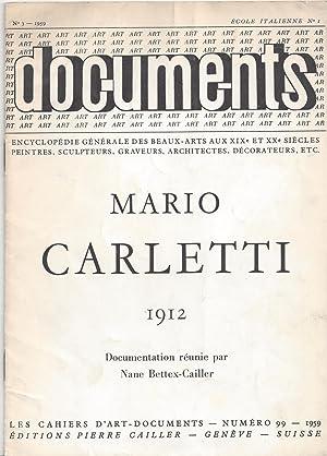 Mario CARLETTI 1912 - Documentation réunie par: Bettex-Cailler, Nane