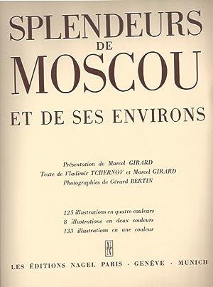 Splendeurs de MOSCOU et de ses environs: Girard, Marcel -