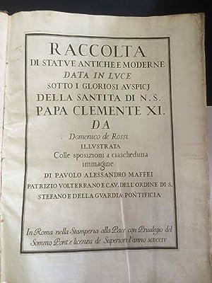 RACCOLTA DI STATUE ANTICHE E MODERNE DATA IN LUCE SOTTO I GLORIOSI AUSPICJ DELLA SANTITA DI N.S. ...
