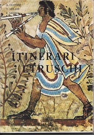 ITINERARI ETRUSCHI: Ciattini, A. -