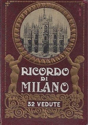 RICORDO DI MILANO - 32 VEDUTE: Capello, Cesare