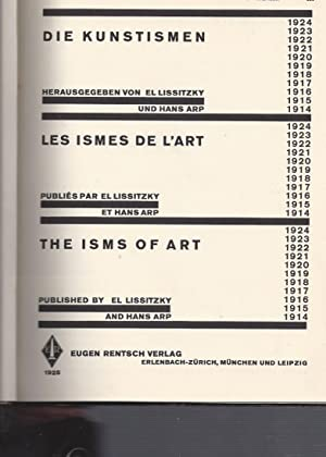 DIE KUNSTISMEN / LES ISMES DE L'ART / THE ISMS OF ART - Published by El Lissitzky and Hans Arp:...