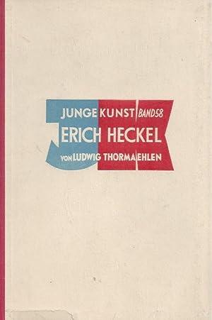 ERICH HECKEL - Junge Kunst Band 58: Thormaehlen, Ludwig - Heckel, Erich