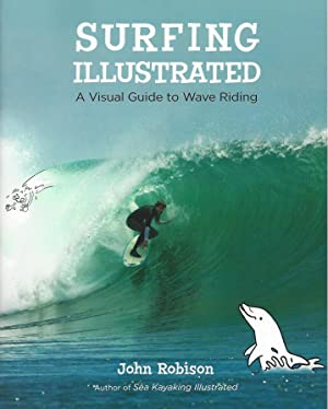 SURFING ILLUSTRATED - A Visual Guide to Wave Riding