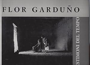 FLOR GARDUNO Testimoni del tempo - Introduzione: Fuentes, Carlos -