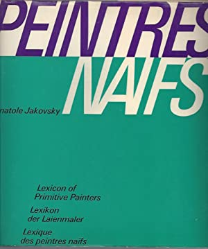 Peintres naïfs - Lexicon of the World's: Jakovsky, Anatole -