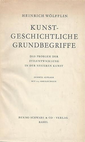 KUST-GESCHICHTLICHE GRUNDBEGRIFFE - DAS PROBLEM DER STILENTWICKLUNG: Wölfflin, Heinrich
