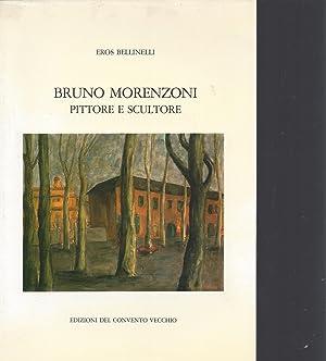 BRUNO MORENZONI PITTORE & SCULTORE: Bellinelli, Eros - Morenzoni, Bruno