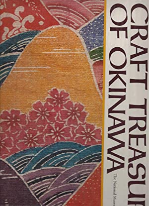 CRAFT TREASURES OF OKINAWA.