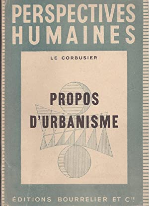Perspectives humaines: PROPOS D'URBANISME