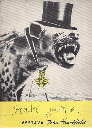 Stále Jeste Výstava John Heartfield Fotomontaze v: Hoffmeister, Adolf -