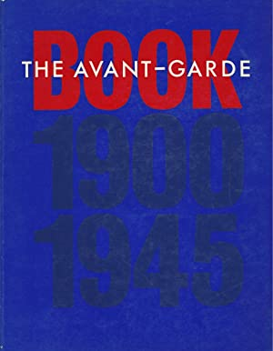 THE AVANT-GARDE BOOK 1900 - 1945 - Franklin Firnance, New York February 24 - May 6, 1989