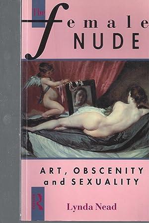 The Fen^male NUDE - Art, Obscenity and: Nead, Lynda