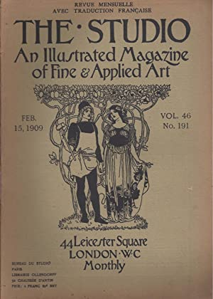 THE STUDIO An Illustrated Magazine of Fine & Applied Art - February 15, 1909 - Vol. 46 N° 191 / R...