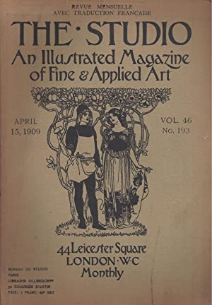 THE STUDIO An Illustrated Magazine of Fine & Applied Art - April 15, 1909 - Vol. 46 N° 193 & May ...