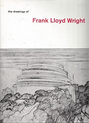 The Drawings of Frank Lloyd Wright - with 303 illustrations