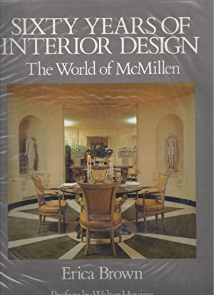 SIXTY YEARS OF INTERIOR DESIGN The World of McMillen