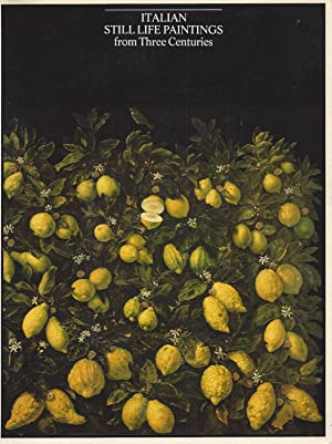 ITALIAN STILL LIFE PAINTINGS from Three Centuries - National Academy of Design, New York February...