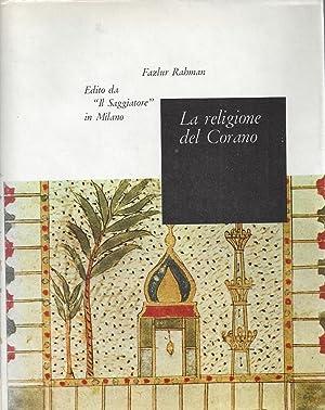 La religione del Corano / The religion: Rahman, Fazlur -