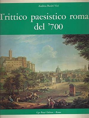 Trittico paesistico romano del '700 - Paolo: Busiri Vici d'Arcevia,
