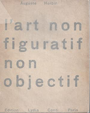 l'art non figuratif non objectif: Herbin, Auguste -