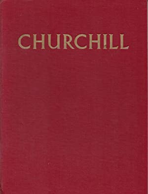 CHURCHILL The Man of the Century - A Pictorial Biography