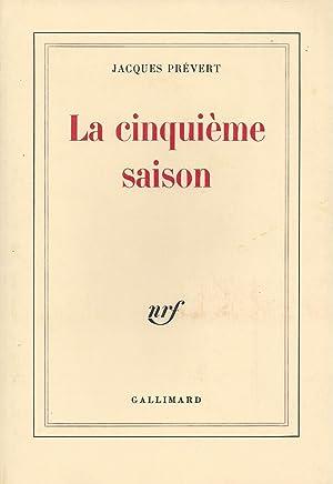 La cinquième saison: Prévert, Jacques -