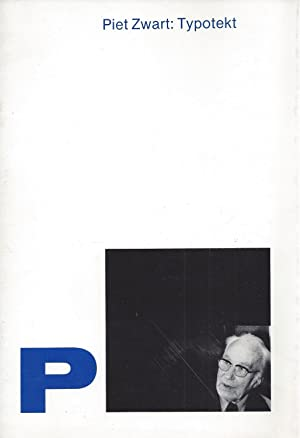 Piet Zwart: Typotekt Exhibition at the gallery bookstore Ex Libris December 1, 1980 - January 9, ...
