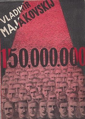 150,000.000: Majakovskij, Vladimir - Masek, Vaclav (illustrator) - Mathesius, Bohumil (translator)
