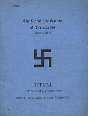 The Worshipful Society of Freemasons (Operative) - Ritual Intendents, Overseers, Super Intendents...