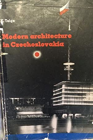 Modern Architecture in Czechoslovakia - Inscribed by Karel Teige