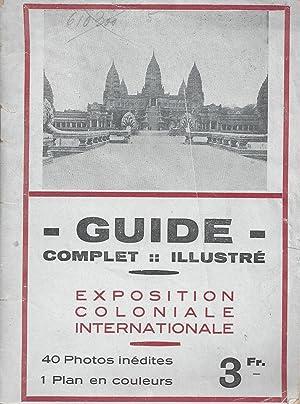 Guide complet et illustré - Exposition Coloniale: Roué, Paul