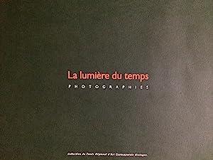 La Lumière du temps photographies - Dieter: Legallais, Catherine -