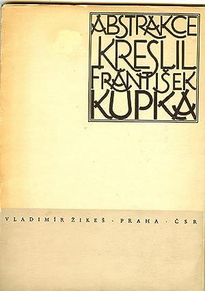 ABSTRAKCE KRESLIL: Kupka, Frantisek -