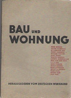 BAU UND WOHNUNG - Die Bauten der: Behrens, Peter -