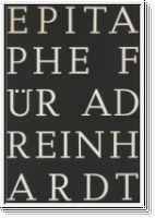 72 EPITAPHE FÜR AD REINHARDT: Dienst, Rolf-Gunter