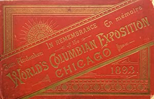 IN REMEMBRANCE OF THE WORLD'S COLUMBIAN EXPOSITION