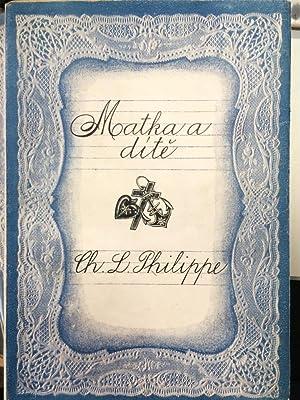 MATKA A DITE: Philippe, Ch., L.