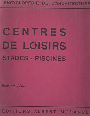 CENTRES DE LOISIRS - STADES - PISCINES: Morancé, Albert -