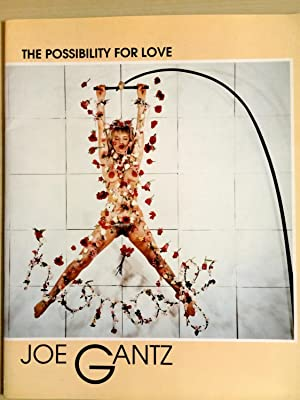 Joe Gantz The Possibility for Love: Honeff, Klaus -