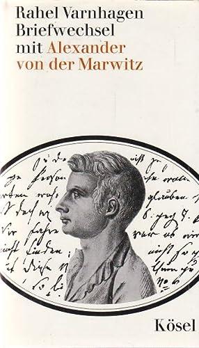 Briefwechsel mit Alexander von der Marwitz. Karl: Varnhagen, Rahel: