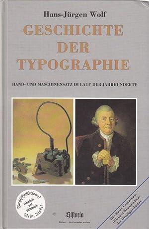 Geschichte der Typographie. Hand- und Maschinensatz im: Wolf, Hans-Jürgen: